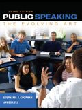 Public Speaking: The Evolving Art (with MindTapTM Speech Printed Access Card)
