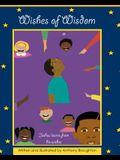 Wishes of Wisdom