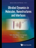 Ultrafast Dynamics in Molecules, Nanostructures and Interfaces - Selected Lectures Presented at Symposium on Ultrafast Dynamics of the 7th Internation