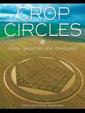 Crop Circles: Signs, Wonders and Mysteries