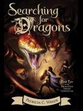 Searching for Dragons, 2: The Enchanted Forest Chronicles, Book Two
