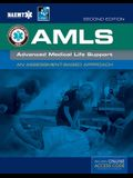 Amls: Advanced Medical Life Support [With Access Code] (Revised) [With Access Code]
