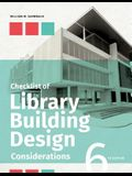 Checklist of Library Building Design Considerations, Sixth Edition