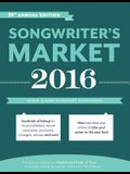 Songwriter's Market: Where & How to Market Your Songs