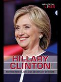 Hillary Clinton: Former First Lady and Secretary of State