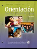 Orientación Para Niños, Adolescentes Y Padres (Patient Education for Chldren, Teens, and Parents): Patient Education Compendium
