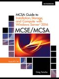 McSa Guide to Installation, Storage, and Compute with Windows Server 2016, Exam 70-740, Loose-Leaf Version