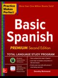 Practice Makes Perfect Basic Spanish, Second Edition: (beginner) 325 Exercises + Online Flashcard App + 75-Minutes of Streaming Audio