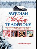 Swedish Christmas Traditions: A Smarga2sbord of Scandinavian Recipes, Crafts, and Other Holiday Delights