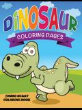 Dinosaur Coloring Pages (Jumbo Scary Coloring Book)