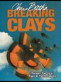 Breaking Clays: Target Tactics, Tips & Techniques