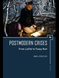 Postmodern Crises: From Lolita to Pussy Riot