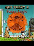 Fuzzy Logic, 2: Get Fuzzy 2