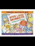 Five Little Monkeys Travel Activity Kit (A Five Little Monkeys Story)