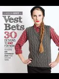 Vest Bets: 30 Designs to Knit for Now Featuring 220 Superwash Aran from Cascade Yarns