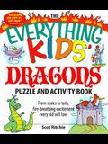 The Everything Kids' Dragons Puzzle and Activity Book: From scales to tails, fire-breathing excitement every kid will love