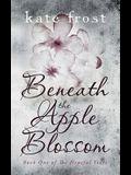 Beneath the Apple Blossom: The Hopeful Years Book 1