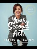 Your Second ACT: Inspiring Stories of Transformation