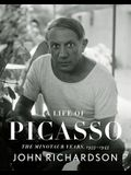 A Life of Picasso: The Minotaur Years: 1933-1943