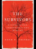 The Survivors: A Story of War, Inheritance, and Healing