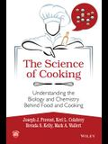 The Science of Cooking: Understanding the Biology and Chemistry Behind Food and Cooking