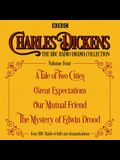 Charles Dickens - The BBC Radio Drama Collection Volume Four: A Tale of Two Cities, Great Expectations, Our Mutual Friend, the Mystery of Edwi N Drood