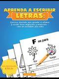 Aprenda a escribir Letras: Ejercicios divertidos para aprender el alfabeto y escribir letras mayúsculas y minúsculas - Libro de actividades para