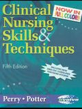 Clinical Nursing Skills & Techniques - Revised Reprint, 5e (Clinical Nursing Skills and Techniques (Perry))