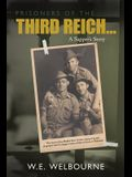 PRISONERS OF THE THIRD REICH... A Sapper's Story: New Edition