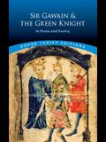 Sir Gawain and the Green Knight: In Prose and Poetry