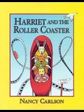 Harriet And The Roller Coaster (Turtleback School & Library Binding Edition)
