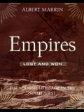 Empires Lost and Won: The Spanish Heritage in the Southwest