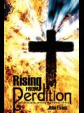 Rising From Perdition