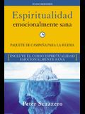 Espiritualidad Emocionalmente Sana - Campaña Para La Iglesia Kit: Es Imposible Tener Madurez Espiritual Si Somos Inmaduros Emocionalmente