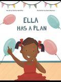 Ella Has A Plan