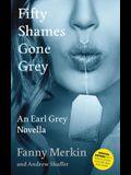 Fifty Shames Gone Grey: An Earl Grey Novella