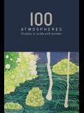 100 Atmospheres: Studies in Scale and Wonder