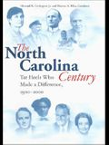 North Carolina Century: Tar Heels Who Made a Difference, 1900-2000