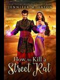 How to Kill a Street Rat
