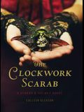 The Clockwork Scarab: A Stoker & Holmes Novel