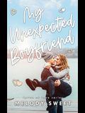My Unexpected Boyfriend: An Enemies to Lovers Rock Star Romance