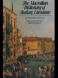 The MacMillan Dictionary of Italian Literature