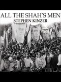 All the Shah's Men Lib/E: An American Coup and the Roots of Middle East Terror