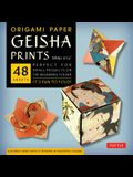 Origami Paper - Geisha Prints - Small 6 3/4 - 48 Sheets: Tuttle Origami Paper: High-Quality Origami Sheets Printed with 8 Different Designs: Instruct
