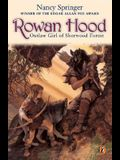 Rowan Hood: Outlaw Girl of Sherwood Forest