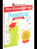 Ready to Learn: Pre-Kindergarten Reading Workbook