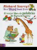 Richard Scarry's Best Word Book Ever/El Mejor Libro de Palabras de Richard Scarry