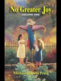 No Greater Joy: Volume One