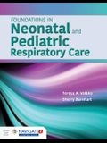 Foundations in Neonatal and Pediatric Respiratory Care