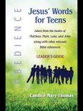 Jesus' Words for Teens--Obedience: Leader's Guide